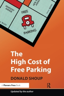 The High Cost of Free Parking : Updated Edition, Paperback / softback Book