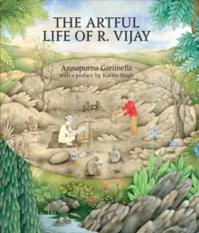 The Artful Life of R. Vijay, Hardback Book