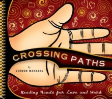 Crossing Paths : Reading Hands for Love and Work, Hardback Book
