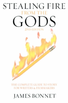 Stealing Fire from the Gods, Paperback / softback Book
