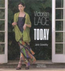 Victorian Lace Today, Paperback Book