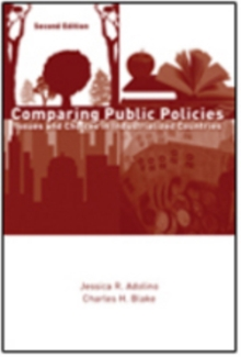 Comparing Public Policies : Issues and Choices in Industrialized Countries, Paperback / softback Book