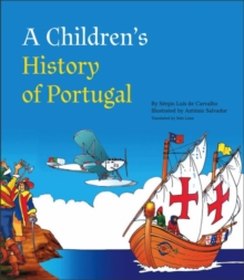 A Children's History of Portugal, Hardback Book