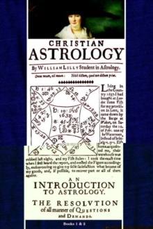Christian Astrology, Books 1 & 2, Paperback / softback Book