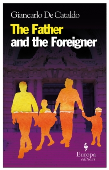 The Father And The Foreigner, Paperback / softback Book