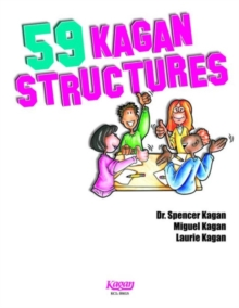 59 Kagan Structures : Proven Engagement Strategies, Paperback / softback Book