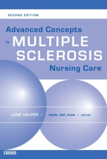 Advanced Concepts in Multiple Sclerosis Nursing Care, Paperback / softback Book
