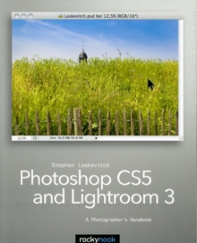 Photoshop CS and Lightroom 3: A Photographer's Handbook, Paperback / softback Book