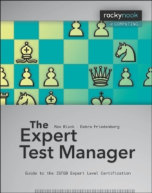 Expert Test Manager : Guide to the Istqb Expert Level Certification, Paperback Book