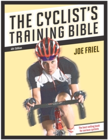 The Cyclist's Training Bible, Paperback Book