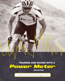 Training and Racing with a Power Meter, Paperback Book