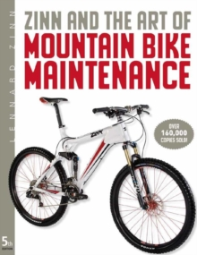 Zinn and the Art of Mountain Bike Maintenance, Paperback Book