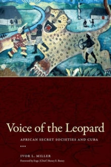 Voice of the Leopard : African Secret Societies and Cuba, Hardback Book