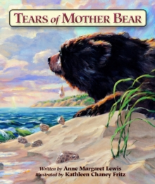 Tears of Mother Bear, Paperback Book