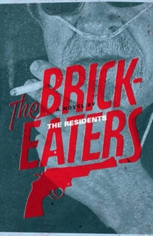 The Brickeaters, Paperback / softback Book