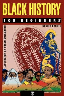 Black History for Beginners, Paperback Book