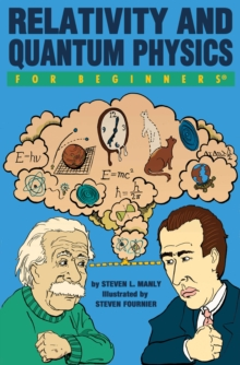 Relativity and Quantum  Physics for Beginners, Paperback / softback Book