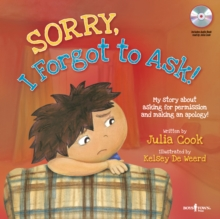 Sorry, I Forgot to Ask! Audio CD with Book : My Story About Asking for Permission and Making an Apology!, Mixed media product Book