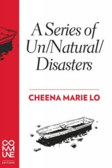 A Series Of Un/natural/disasters, Paperback Book