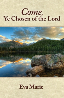 Come Ye Chosen of the Lord, Paperback / softback Book