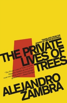 The Private Lives Of Trees, Paperback / softback Book