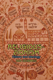 Religious-Zionism : History and Ideology, Paperback / softback Book