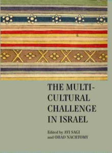 The Multicultural Challenge in Israel, Hardback Book