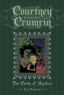 Courtney Crumrin Volume 2 : The Coven of Mystics Special Edition Hardcover, Hardback Book