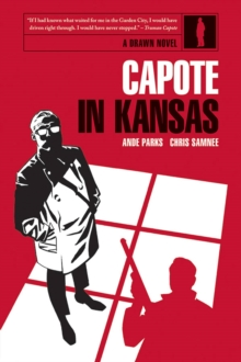 Capote in Kansas, Hardback Book
