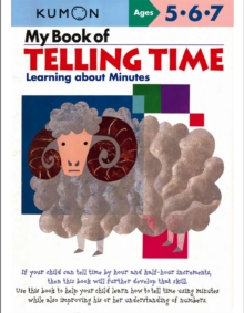 My Book of Telling Time : Learning About Minutes, Paperback Book