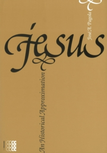 Jesus : An Historical Approximation, Paperback Book