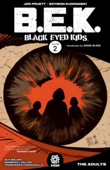 Black Eyed Kids Volume 2 : The Adults, Paperback / softback Book