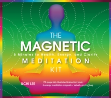 Megnetic Meditation Kit : 5 Minutes to Health, Energy, and Clarity, Mixed media product Book
