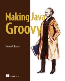 Making Java Groovy, Paperback / softback Book