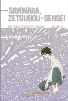 Sayonara, Zetsubou-sensei 11 : The Power of Negative Thinking, Paperback / softback Book