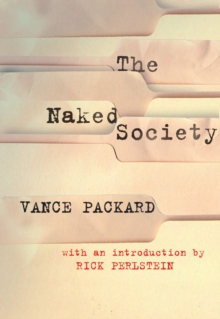 The Naked Society, Paperback / softback Book