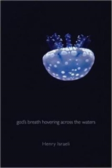 God's Breath Hovering Across the Waters, Paperback / softback Book