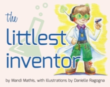 The Littlest Inventor, Paperback Book
