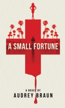 A Small Fortune, Paperback / softback Book