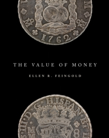 The Value of Money, Hardback Book