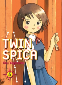 Twin Spica Volume 5, Paperback / softback Book