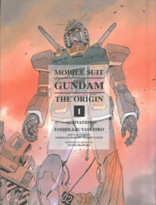 Mobile Suit Gundam: The Origin 1 : Activation, Hardback Book