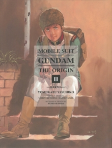 Mobile Suit Gundam: The Origin 2 : Garma, Hardback Book