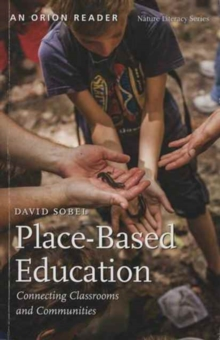 Place-Based Education : Connecting Classrooms and Communities, Paperback Book