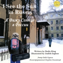 I See the Sun in Russia, Paperback / softback Book