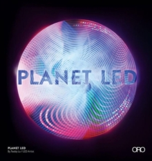 Planet LED: A New Spectral Paradigm, Hardback Book
