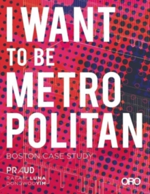 I Want to Be Metropolitan, Paperback / softback Book