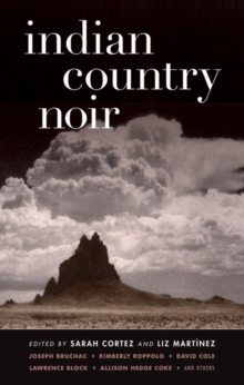Indian Country Noir, Paperback / softback Book