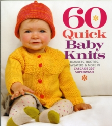 60 Quick Baby Knits, Paperback / softback Book