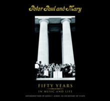 Peter Paul And Mary, Hardback Book